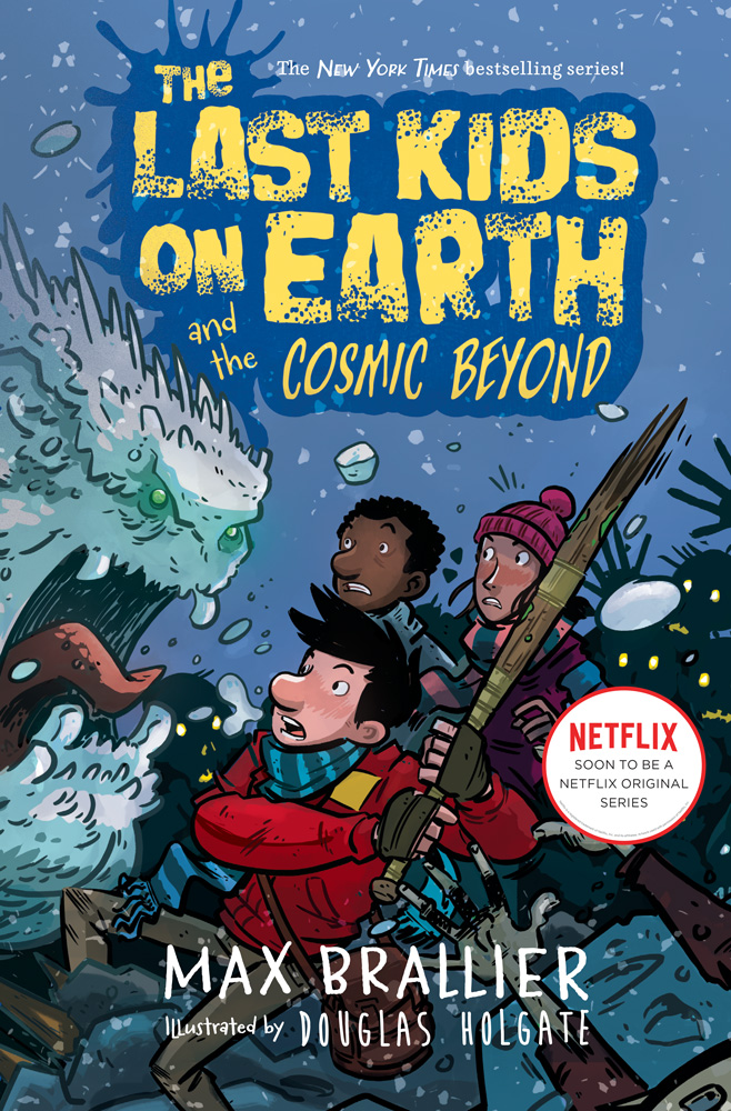 The Last Kids On Earth — Max Brallier