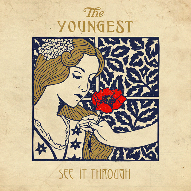 "The Youngest - ""See It Through""  2016"