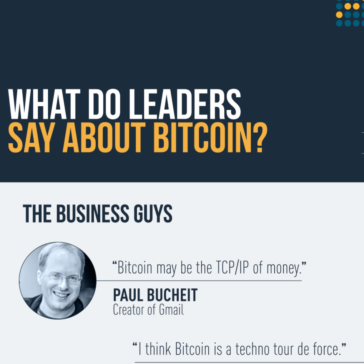 What leaders say about Bitcoin