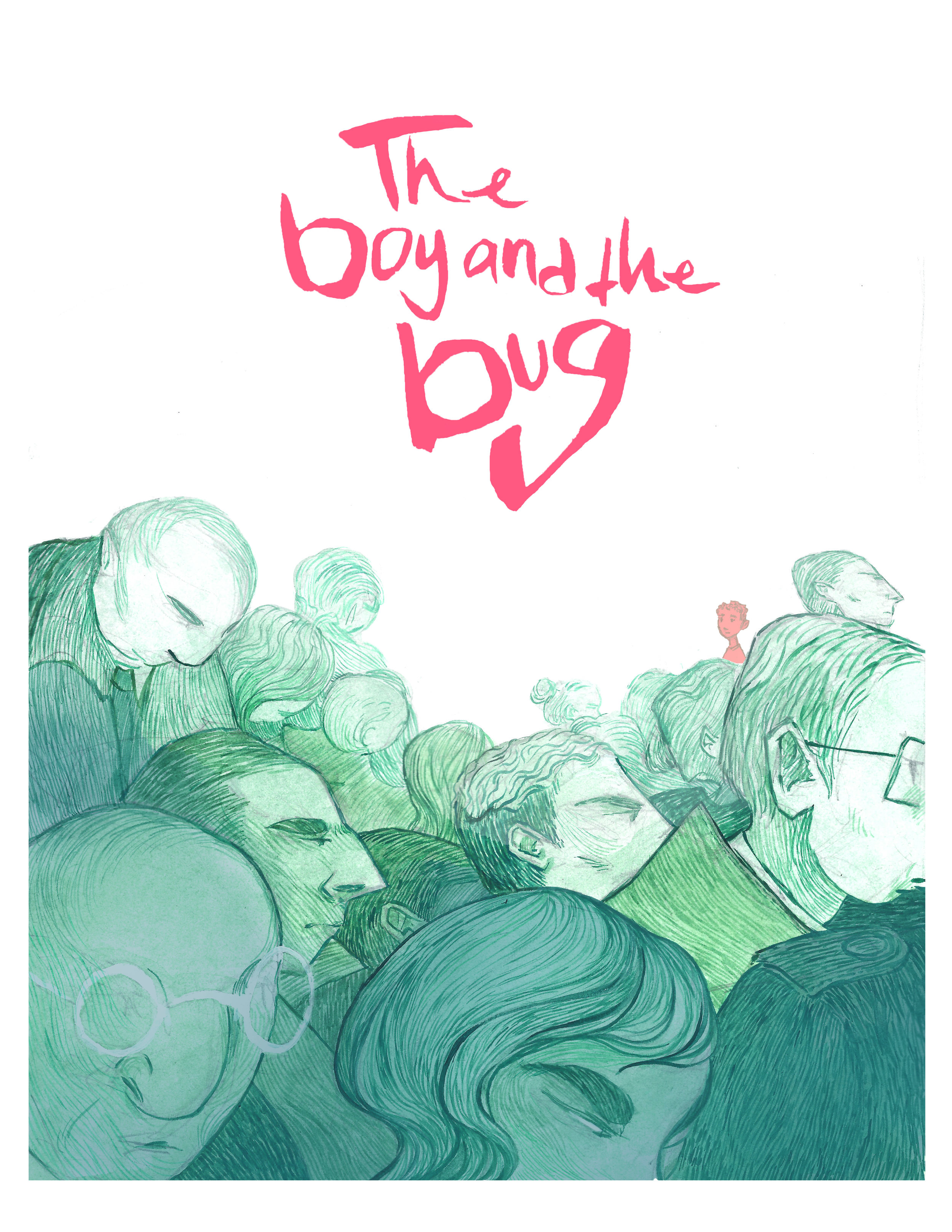 Summer Story Telling - Chapter Six - The Boy and the Bug written by Sarah - Illustrated by Kerilynn