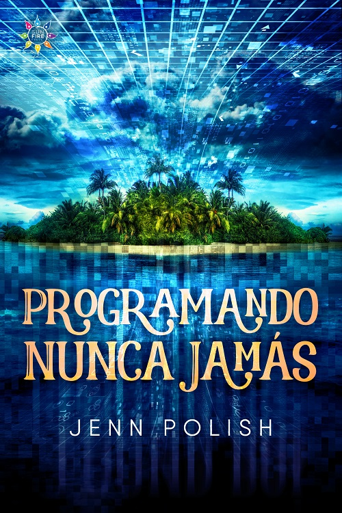 Programando Nunca Jamás cover, featuring an ocean, a green island, and an electric blue sky with blue-white clouds, all part of a matrix made of grids and numbers.