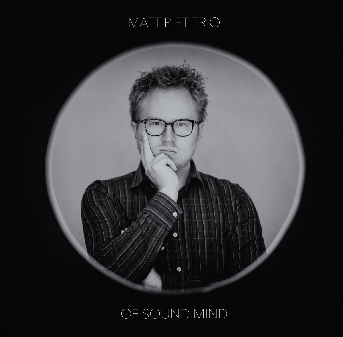 Of Sound Mind  by Matt Piet Trio