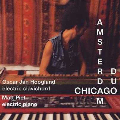 amsterdam-chicago-duo-oscar-hoogland-matt-piet.jpg