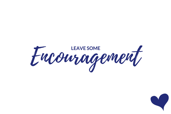 Leave Some Encouragement.png