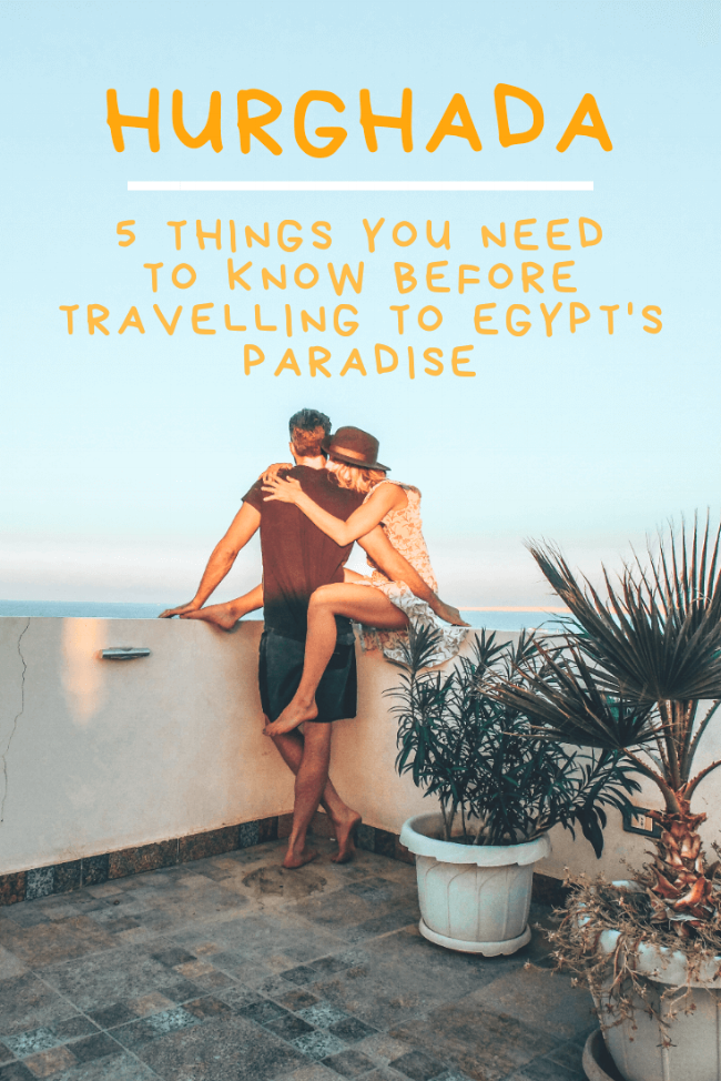 hurghada-5-things-you-need-to-know-before-travelling-to-egypts-paradise(1).png