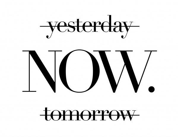 typography-postcard-yesterday-NOW-tomorrow-statement-5301_65 (1).jpg