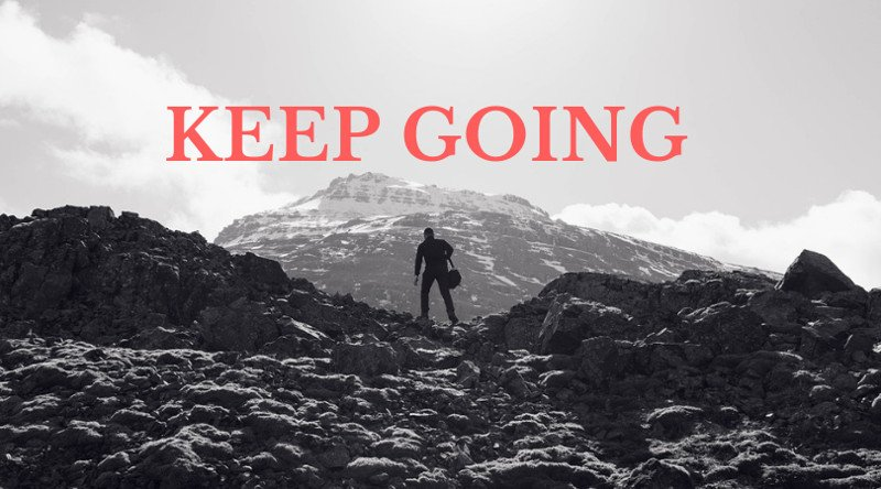 Keep-Going-When-You-Feel-Like-Giving-Up.jpg