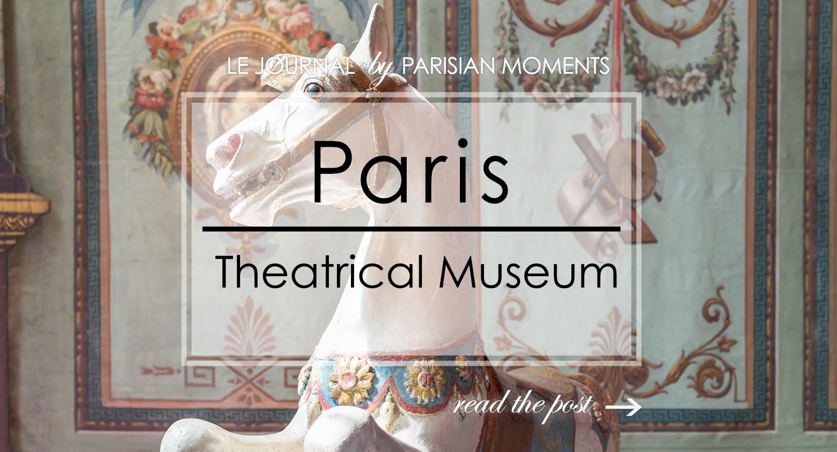 Paris Theatrical Museum