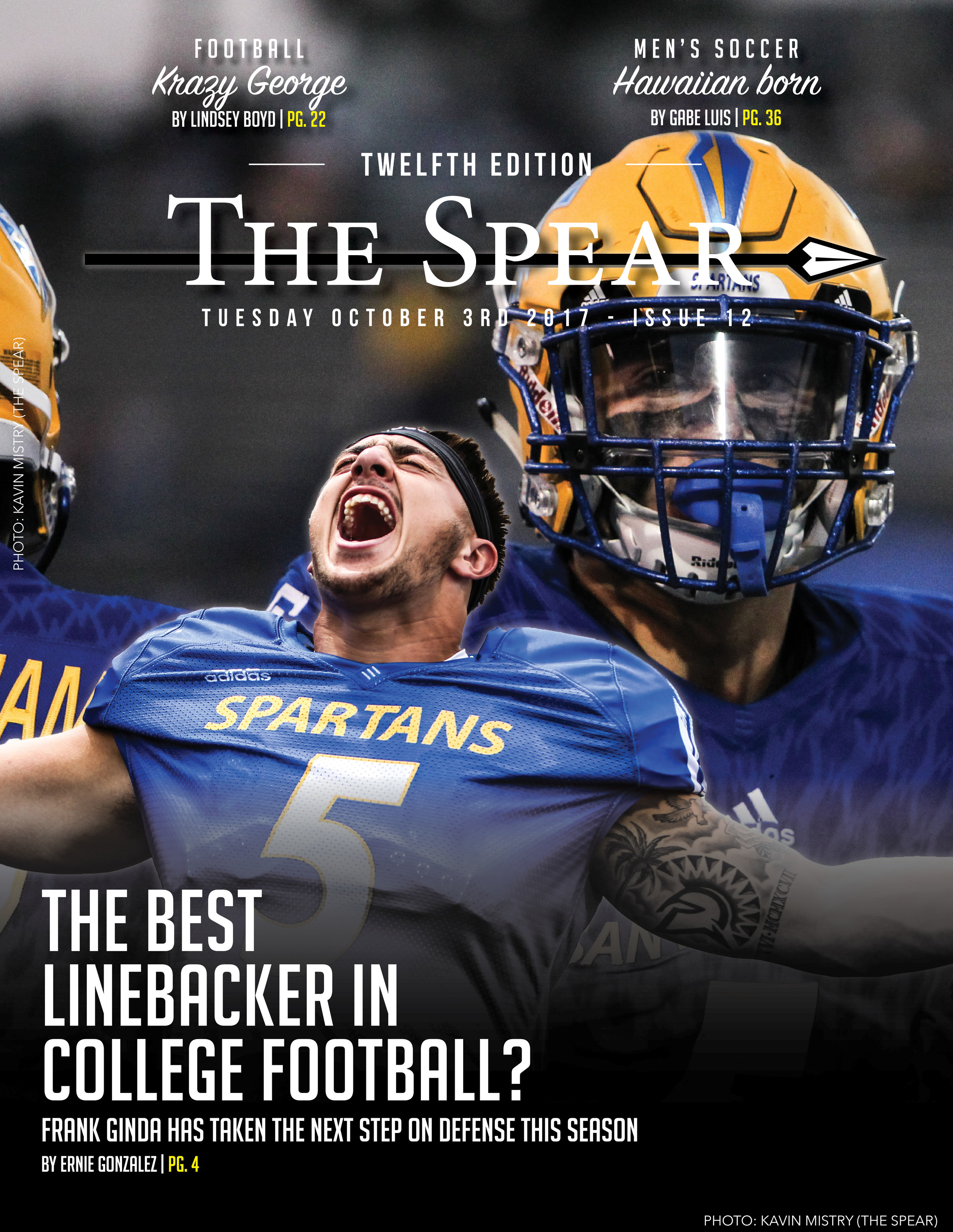 The Spear magazine - Link:http://www.thespearsjsu.com/?page_id=3175I was the primary designer of The Spear Magazine, a sports magazine consisting of the best features written bi-weekly by members of The Spear staff.Click the link above to view all of the magazines.