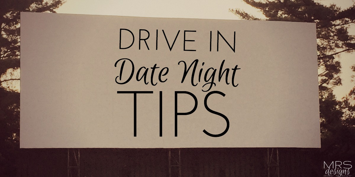 mrs-designs-drive-in-date-night-tips-feature-image.jpg
