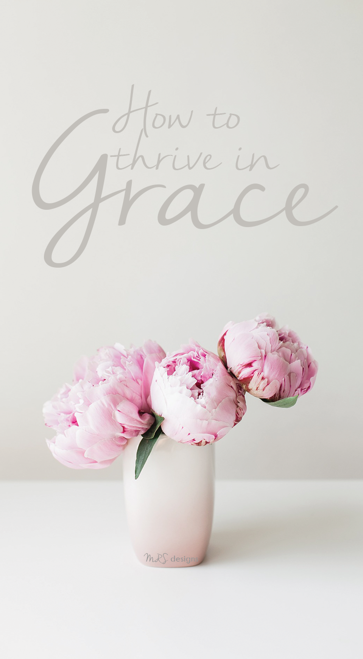 how-to-thrive-in-grace-mrs-designs.png