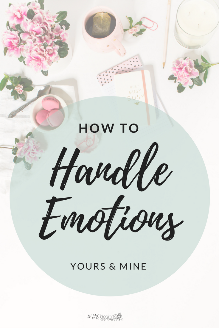 How to Handle Emotions MRS designs