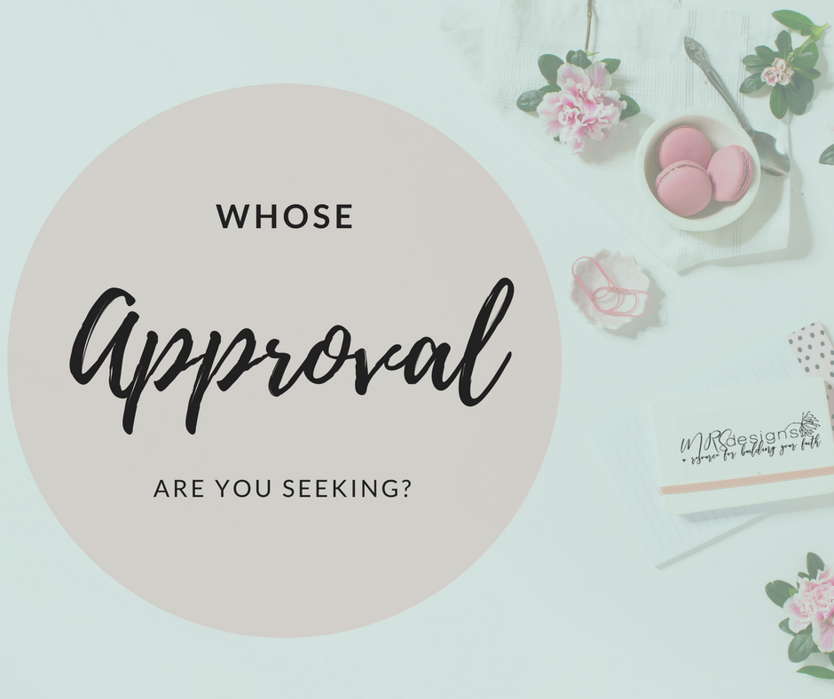 whose approval are you seeking mrs designs