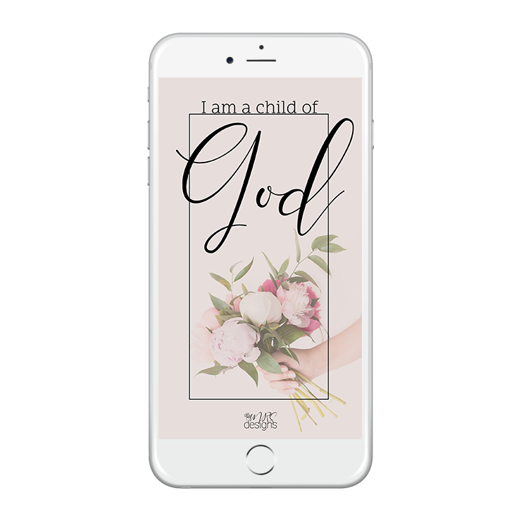 Lock Screen I am a child of God MRS designs Mockup.png