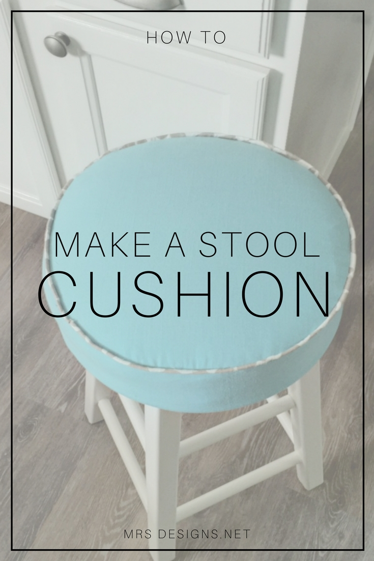 How to Make a Stool Cushion for a Farmhouse Kitchen MRSdesigns.net