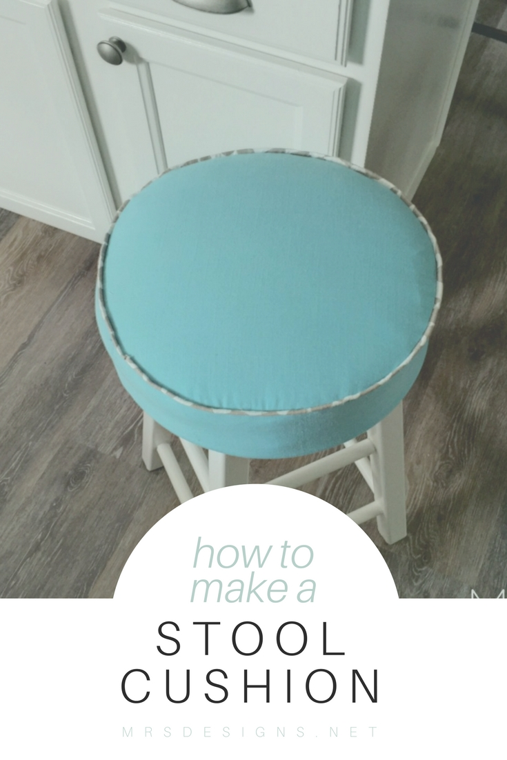 How to Make a Stool Cushion for a Farmhouse Kitchen MRSdesigns.net Home Decor | Farmhouse Kitchen | Farmhouse Style | Do it Yourself | Easy Sewing