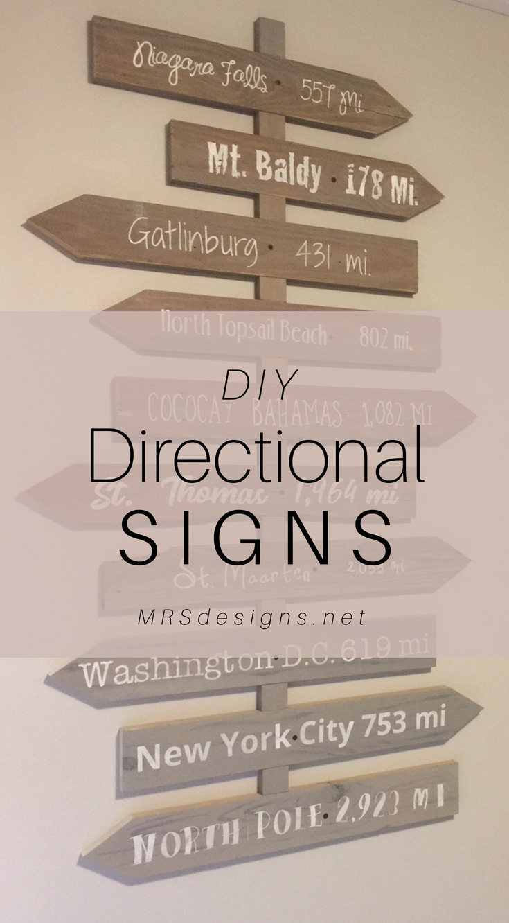 How to build create directional signs | MRSdesigns.net | Home Decor | Rustic | Travel | DIY | Vacation Memories | Paint Signs