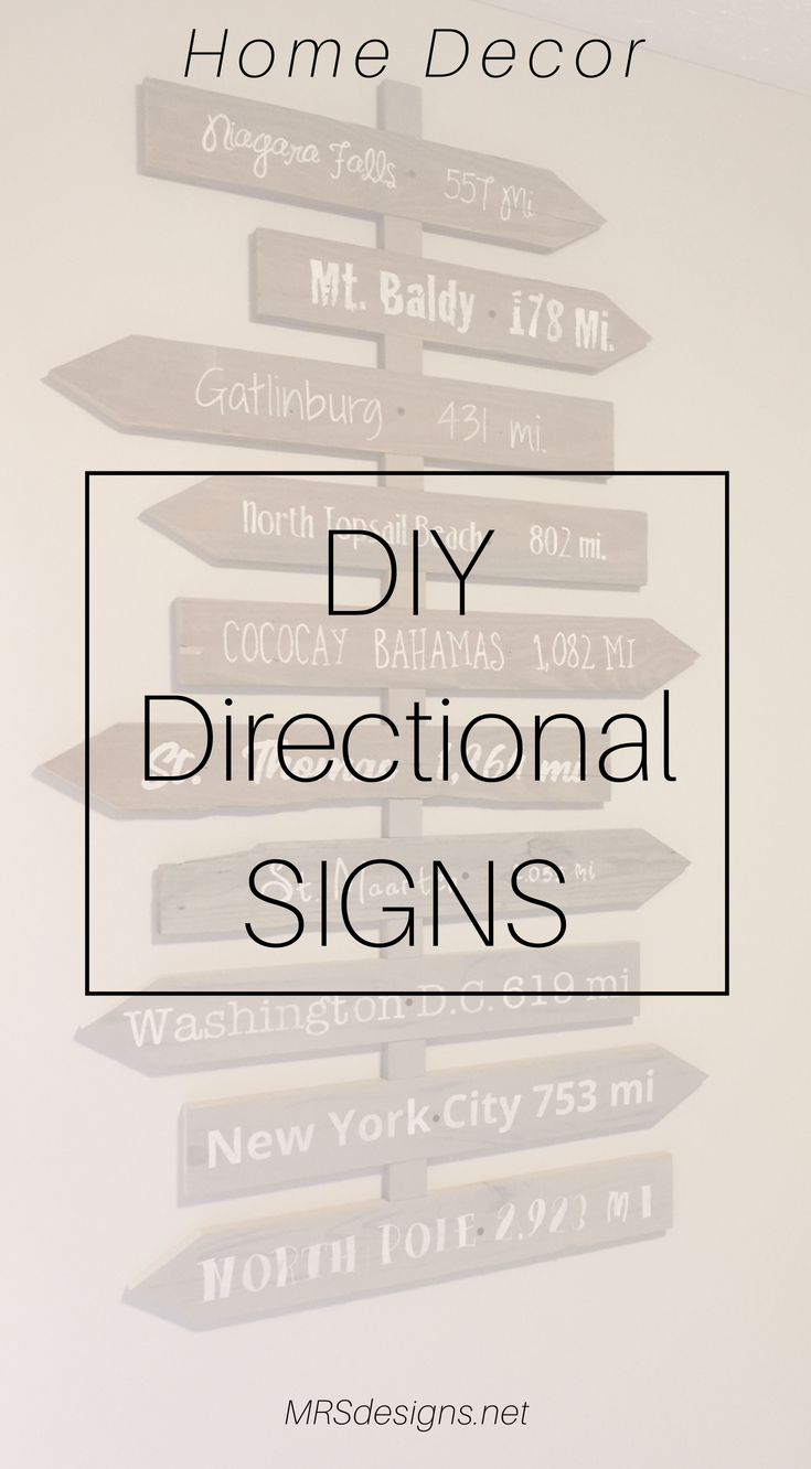 How to build create directional signs | MRSdesigns.net | Home Decor | Rustic | Travel | DIY | Vacation Memories | Paint Signs.jpg