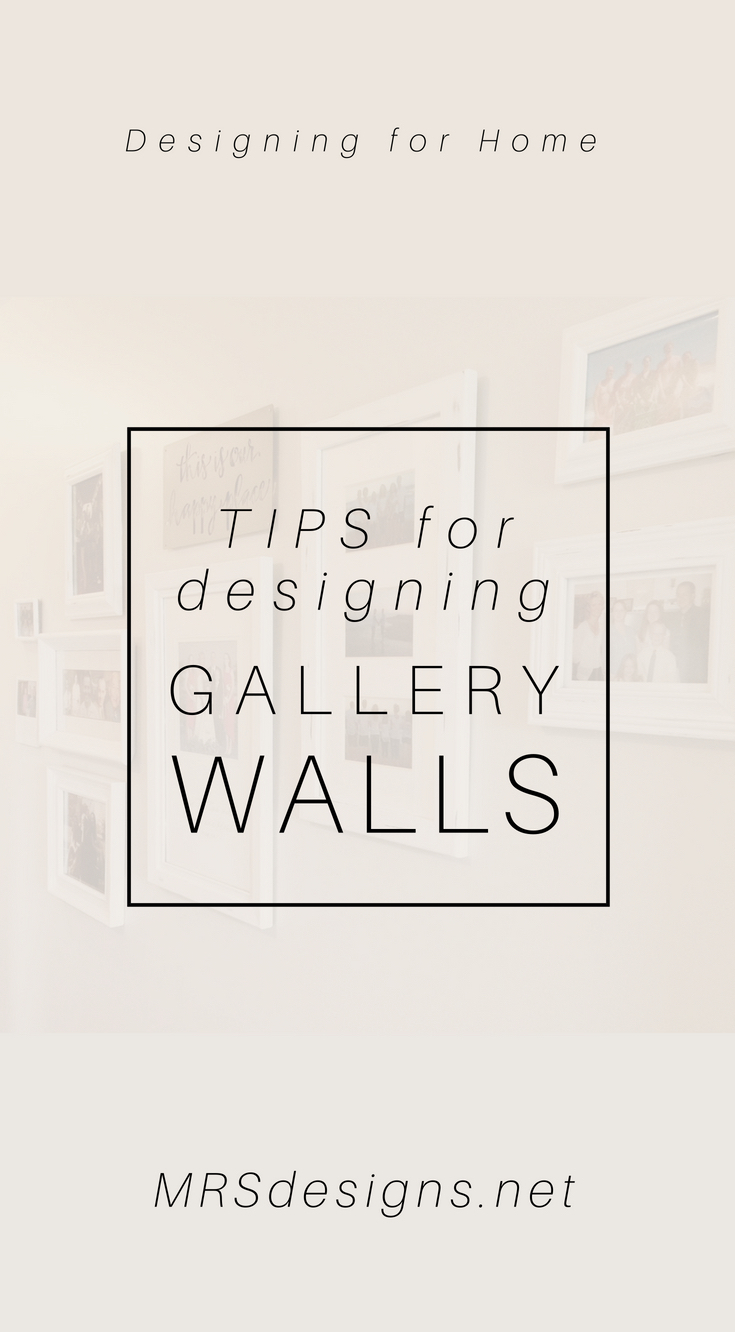 Tips for Designing Gallery Walls | MRSdesigns.net | Home Decor | Wall Decor | Lettering for Home | DIY | Free Download | Design.jpg