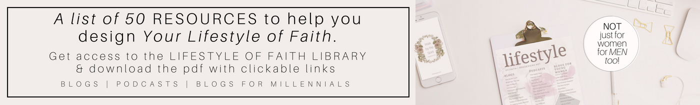 50 free resources for the lifestyle of faith for Christian men & women blogs podcasts millennials Faith Free download MRSdesigns.net