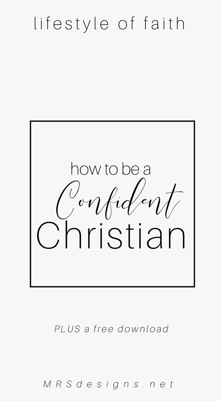 5 Ways to Increase Your Confidence MRSdesigns.net #confidence #faith #identity #Christianity.jpg