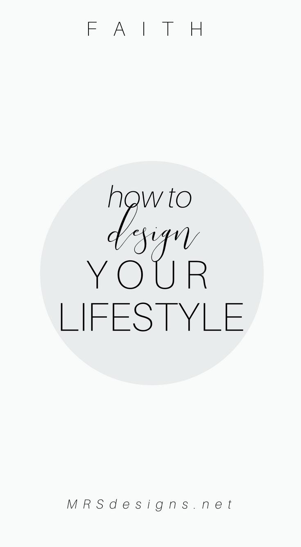3 ways to design a lifestyle of faith mrsdesigns.net 5.jpg