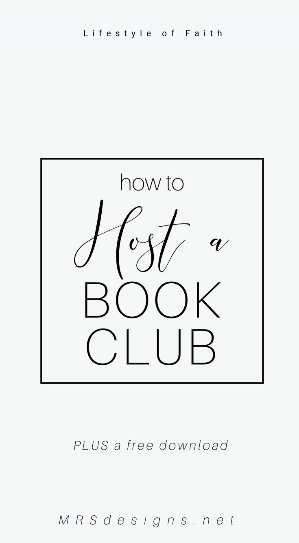 How to Host a Book Club Plus Free Downloads MRSdesigns.net #bookclub #lifestyleoffaith #bible #biblestudy #christianity 1.jpg