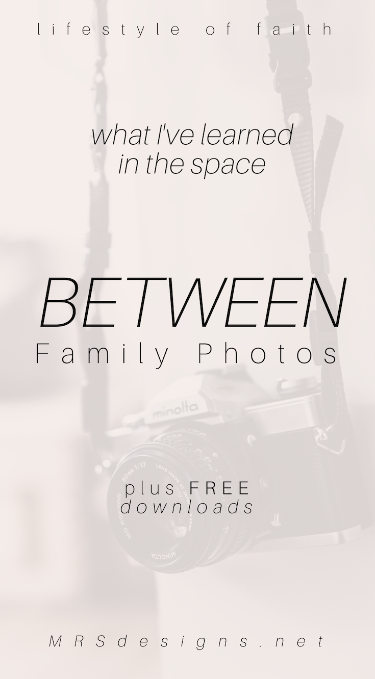 What I learned in the space between family photos MRSdesigns.net #blendedfamily #marriage #relationship #faith #bible #christianity.jpg