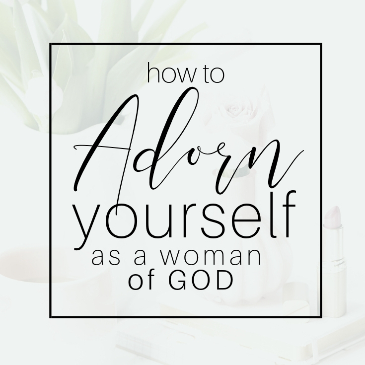 How to Adorn Yourself as a Woman of God #bookreview #Adorned #christianbooksforwomen