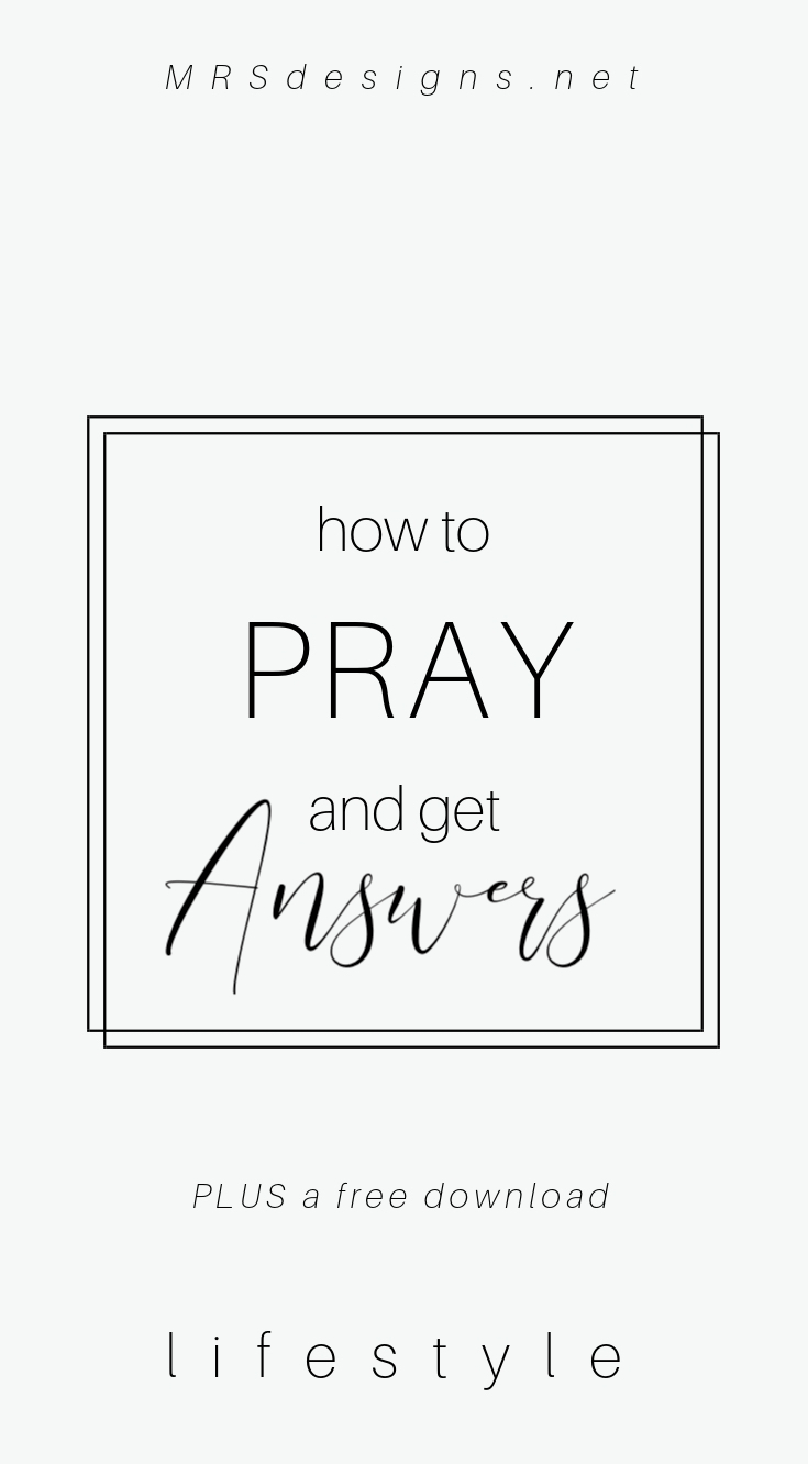 How to Pray and Get Answers 4 Reasons Why your prayers don't get answered? MRSdesigns.net The Circle Maker #prayer #christianity #freedownloads.jpg