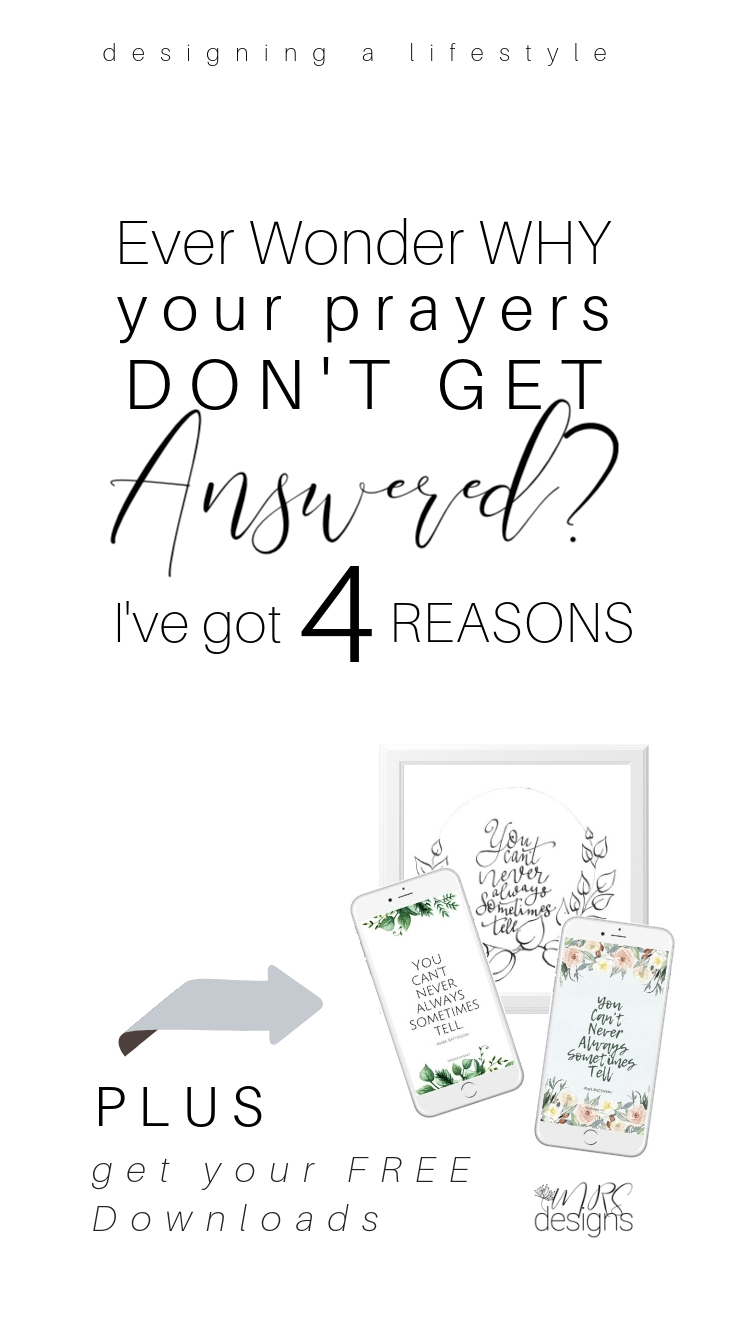 Ever Wonder Why Your Prayers don't Get Answered? Designing Faith MRSDESIGNS.NET.jpg