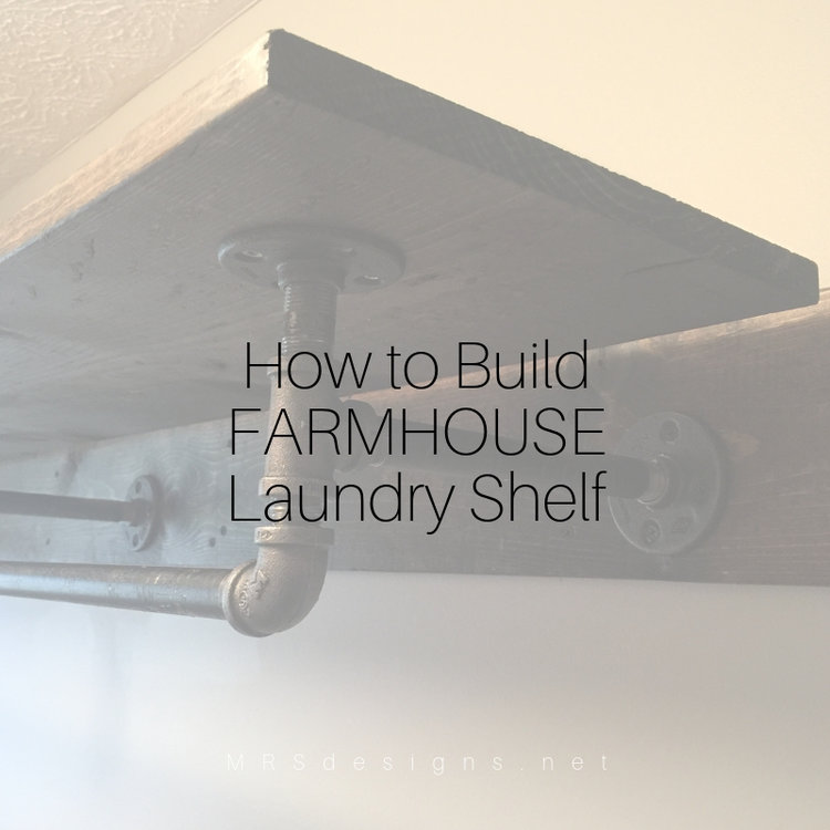 Designing+Home+How+to+build+a+Farmhouse+Laundry+Shelf+MRSdesigns.net-3.jpg