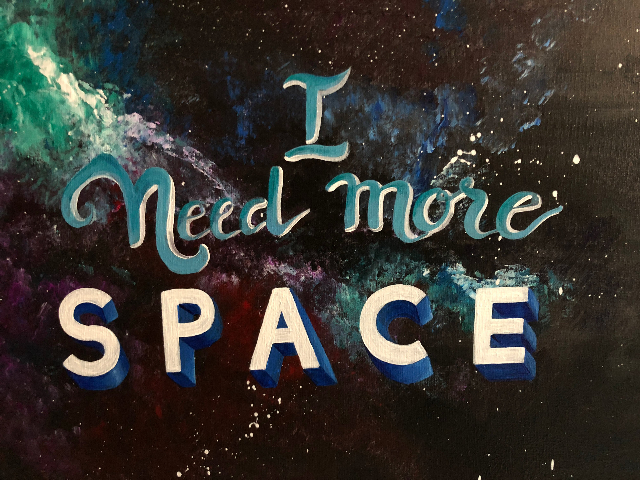 I need more space (Hand lettering)