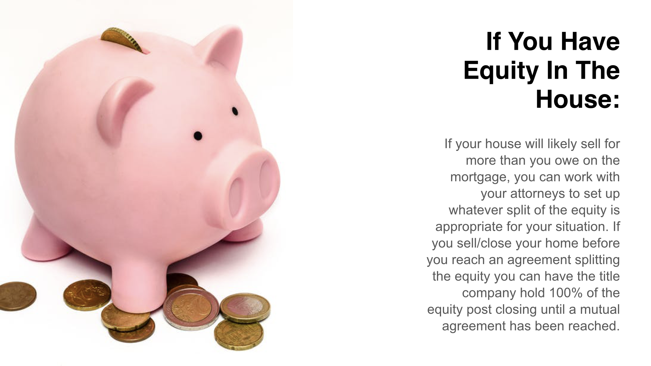 If you have equity in the house