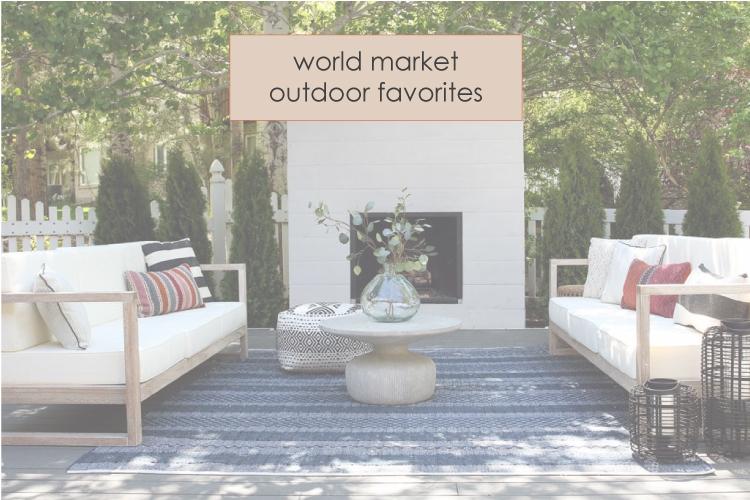 World Market Outdoor Favorites