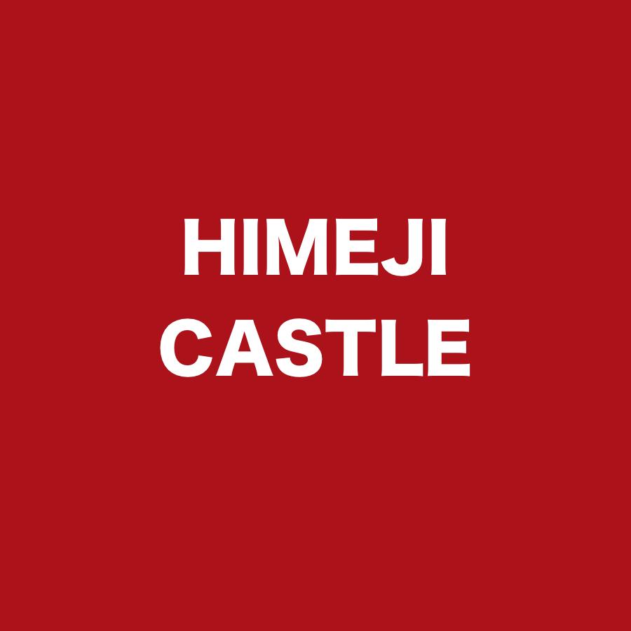 HIMEJI CASTLE .jpg