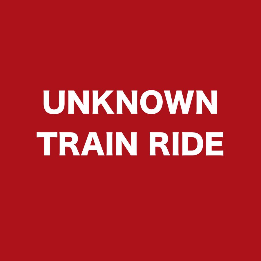 UNKNOWN TRAIN RIDE.jpg