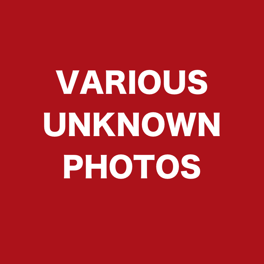 VARIOUS UNKNOWN PHOTOS.jpg