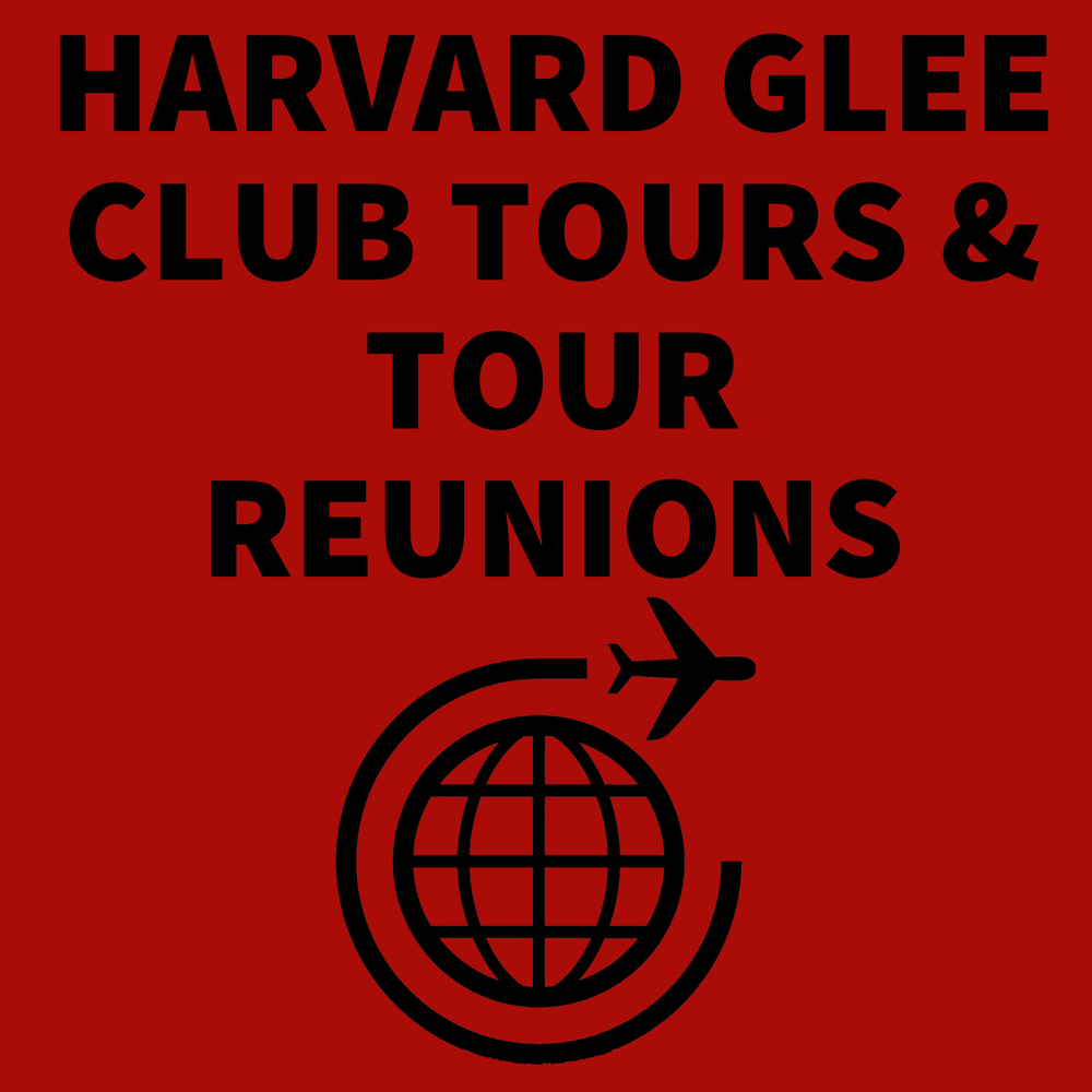 HARVARD+GLEE+CLUB+TOURS+AND+TOUR+REUNIONS++.png