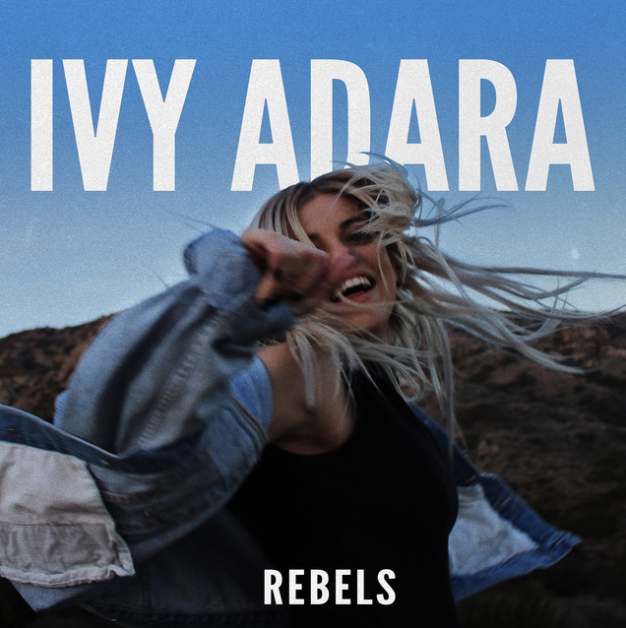 Rebels - Ivy Adara - Co-writer