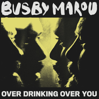 Over Drinking Over You - Busby Marou - Co-writer