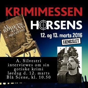 Reklame for min medvirken på Krimimessen i Horsens 2016.