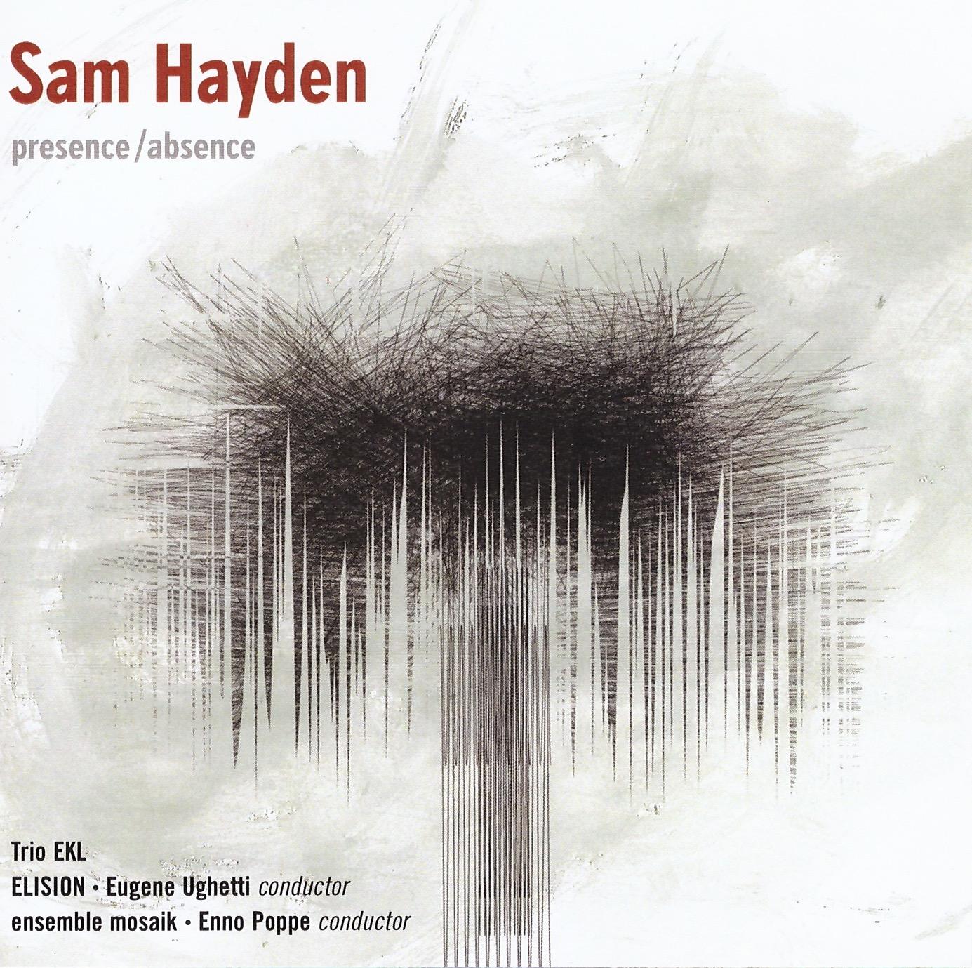 presence/absence – Sam  Hayden   • misguided°    ORDER