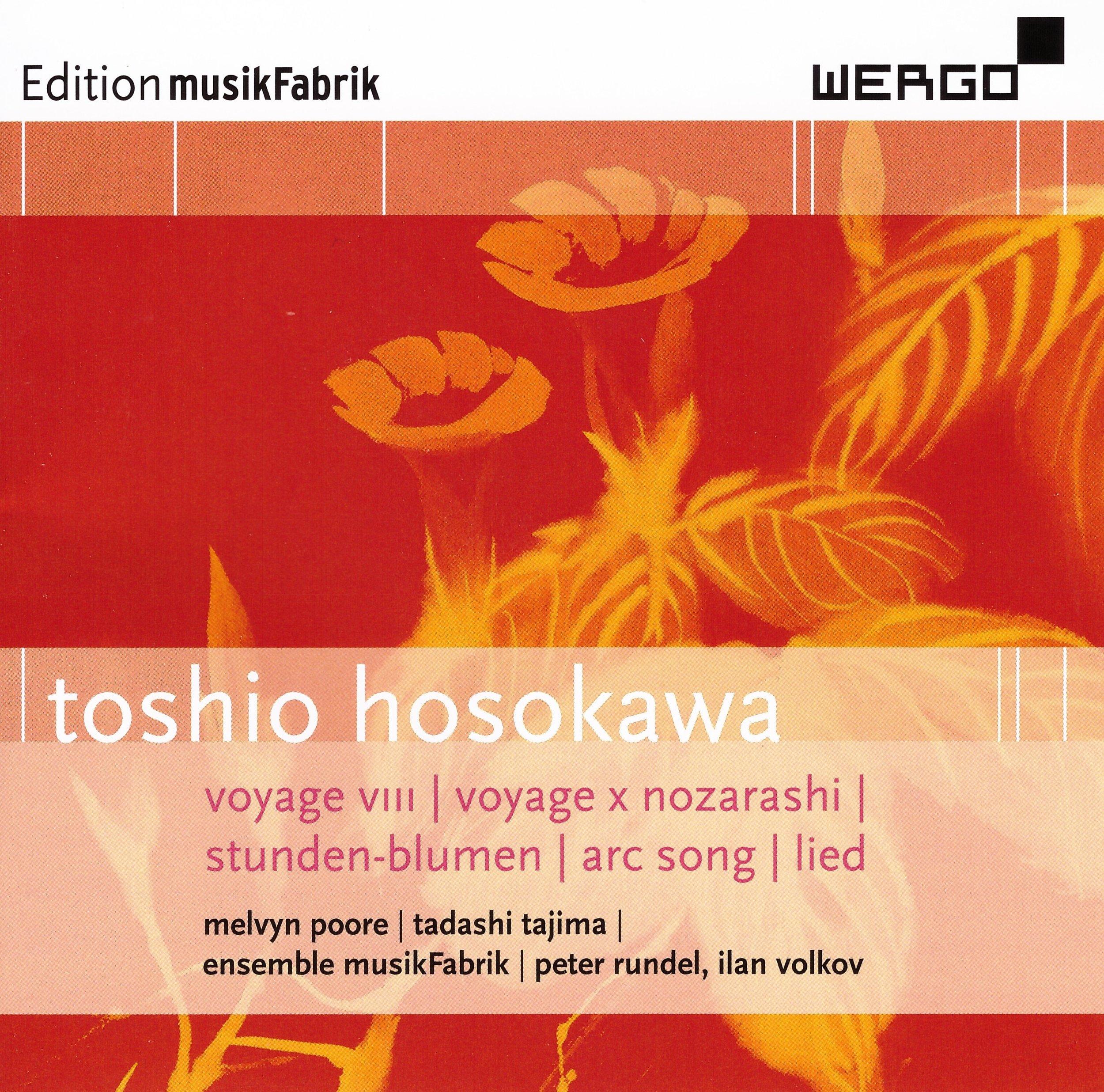 Toshio Hosokawa – Ensemble Musikfabrik  • voyage VIII – Toshio  Hosokawa °    ORDER