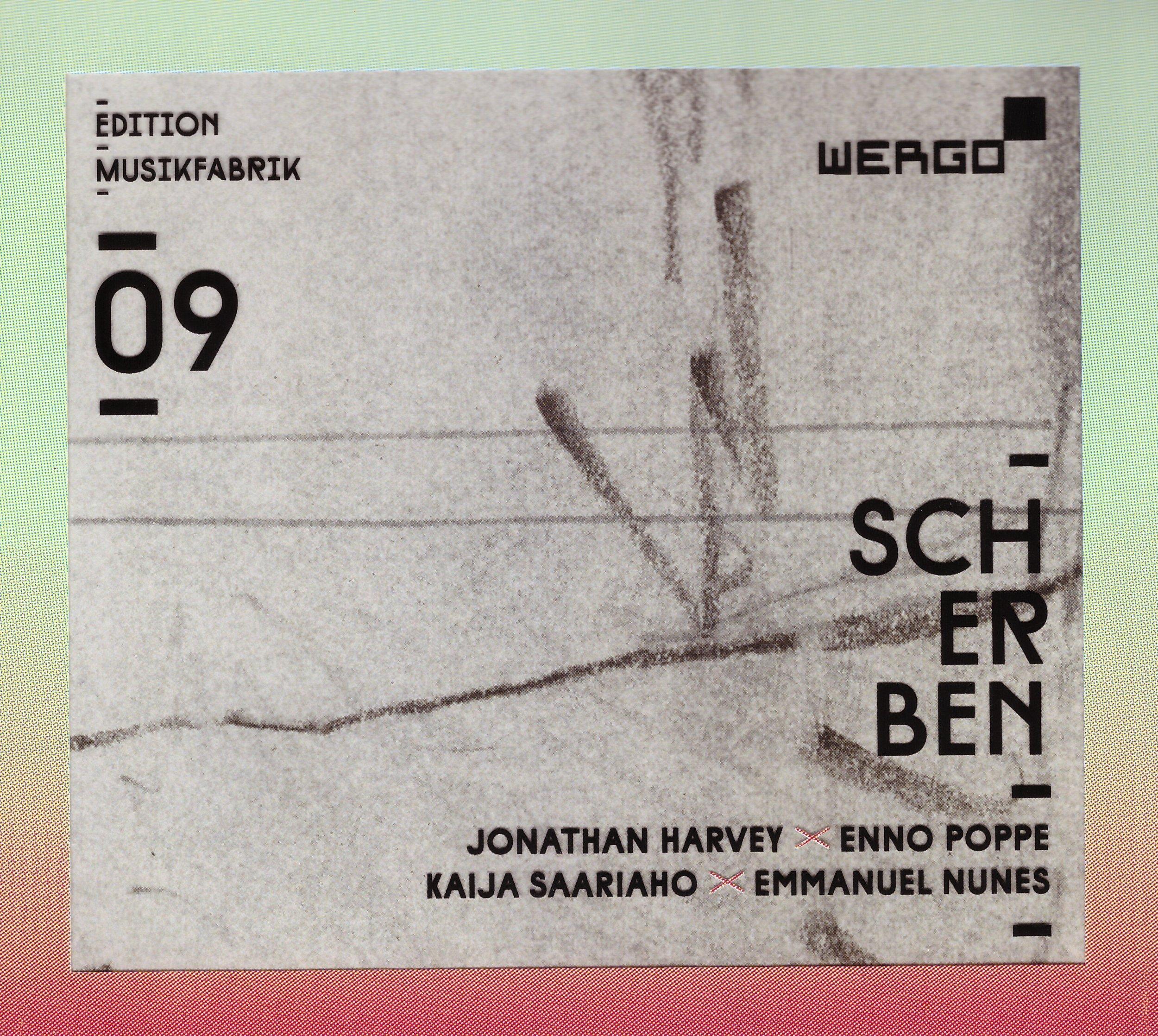 Scherben – Ensemble Musikfabrik  • Chessed – Emmanuel  Nunes  • Scherben [Zürcher Fassung] – Enno  Poppe °    ORDER