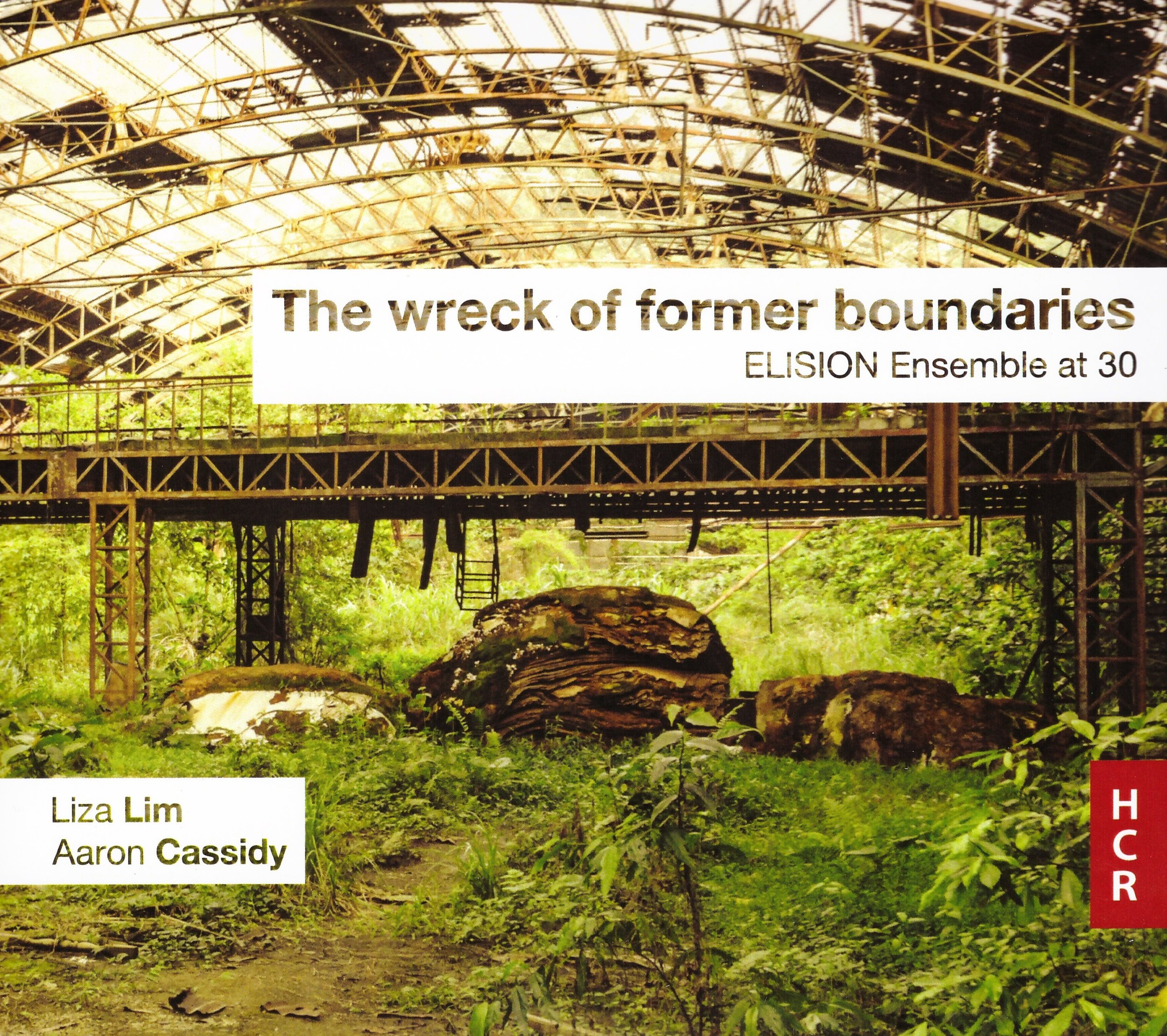 The wreck of former boundaries – ELISION Ensemble  • How Forests Think – Liza  Lim °    ORDER