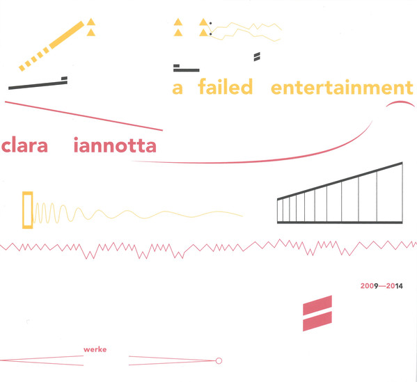 a failed entertainment – Clara  Iannotta   • al di là del bianco°    ORDER