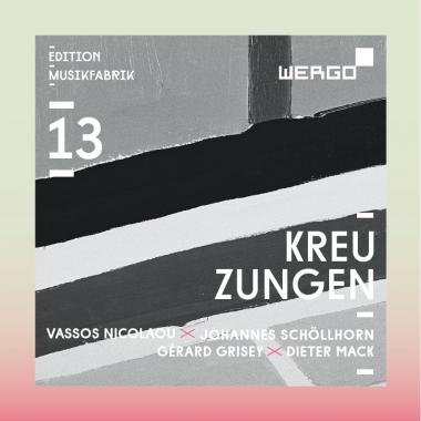 Kreuzungen – Ensemble Musikfabrik  • Partiels – Gérard  Grisey  • Farben Maschinen – Vassos  Nicolaou °    ORDER