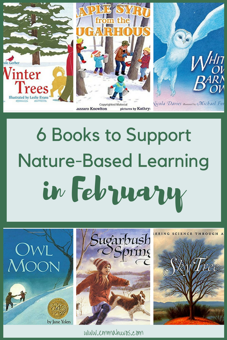 6 Books to Support Nature-Based Learning in February