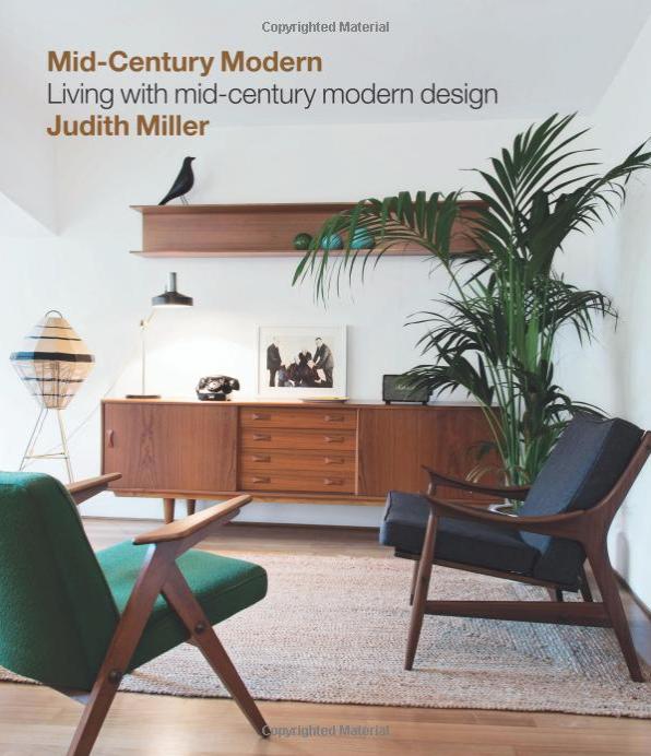 Mid-Century Modern by Judith Miller